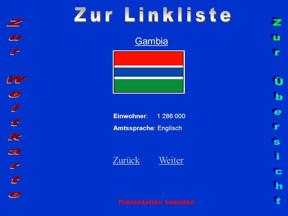 Zur Linkliste Zur Weltkarte Zur Übersicht Gambia Zurück Weiter