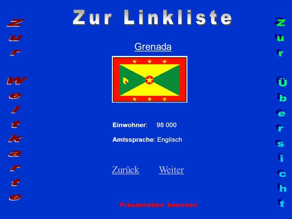 Zur Linkliste Zur Weltkarte Zur Übersicht Grenada Zurück Weiter