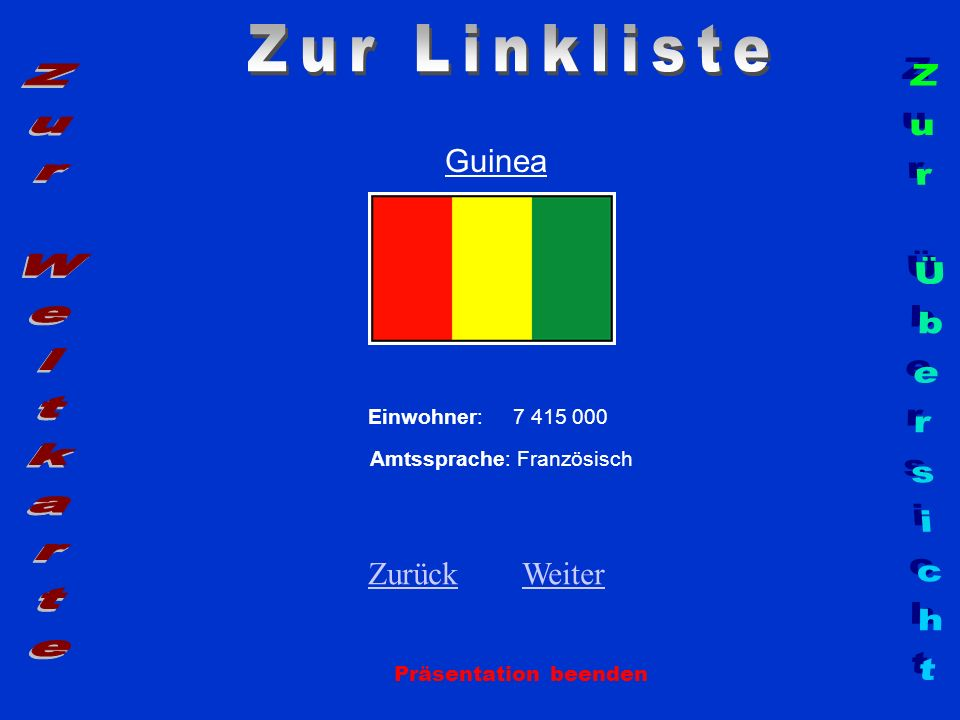 Zur Linkliste Zur Weltkarte Zur Übersicht Guinea Zurück Weiter