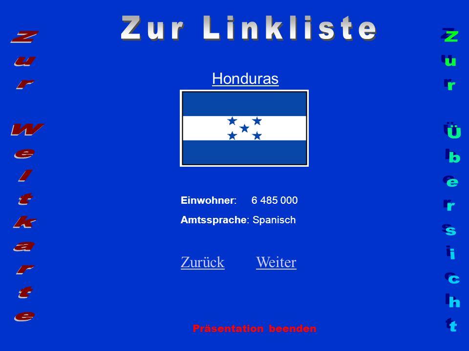 Zur Linkliste Zur Weltkarte Zur Übersicht Honduras Zurück Weiter