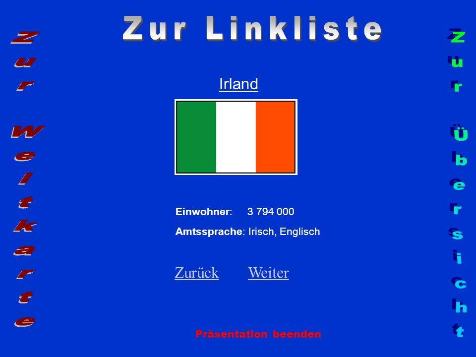 Zur Linkliste Zur Weltkarte Zur Übersicht Irland Zurück Weiter