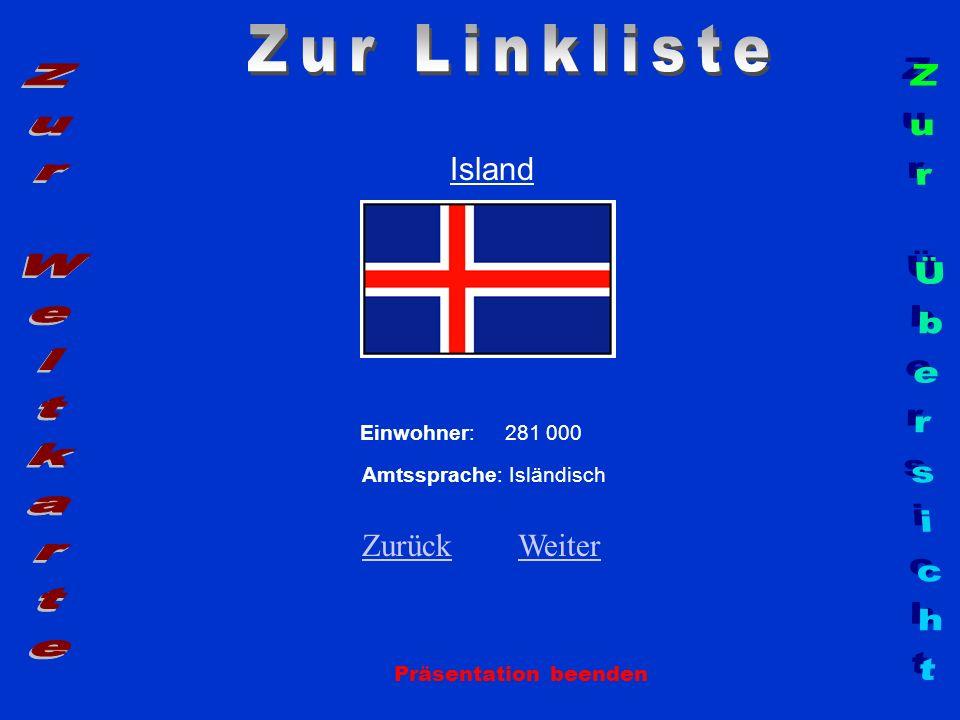 Zur Linkliste Zur Weltkarte Zur Übersicht Island Zurück Weiter