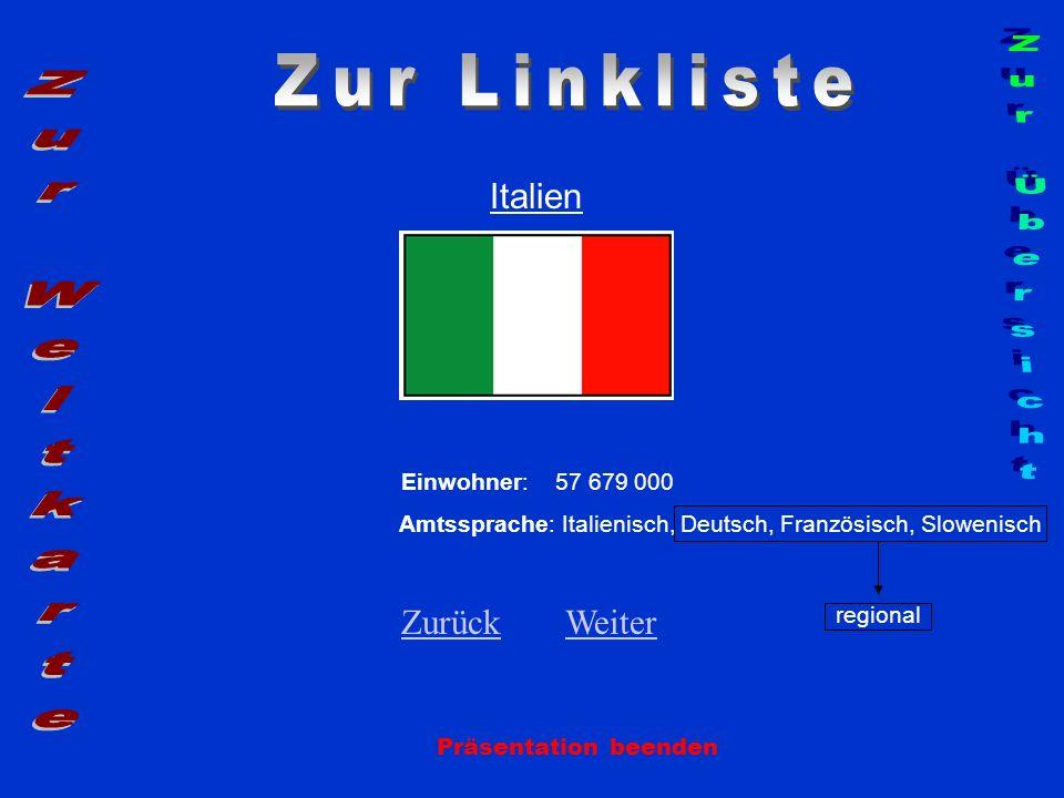 Zur Linkliste Zur Übersicht Zur Weltkarte Italien Zurück Weiter