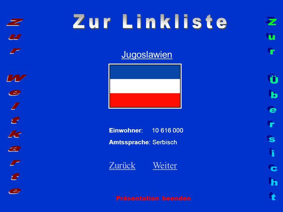 Zur Linkliste Zur Weltkarte Zur Übersicht Jugoslawien Zurück Weiter