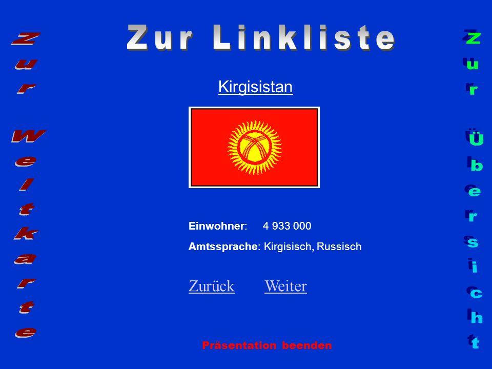 Zur Linkliste Zur Weltkarte Zur Übersicht Kirgisistan Zurück Weiter
