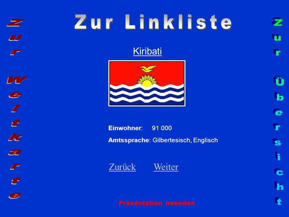 Zur Linkliste Zur Weltkarte Zur Übersicht Kiribati Zurück Weiter