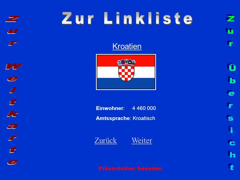 Zur Linkliste Zur Weltkarte Zur Übersicht Kroatien Zurück Weiter