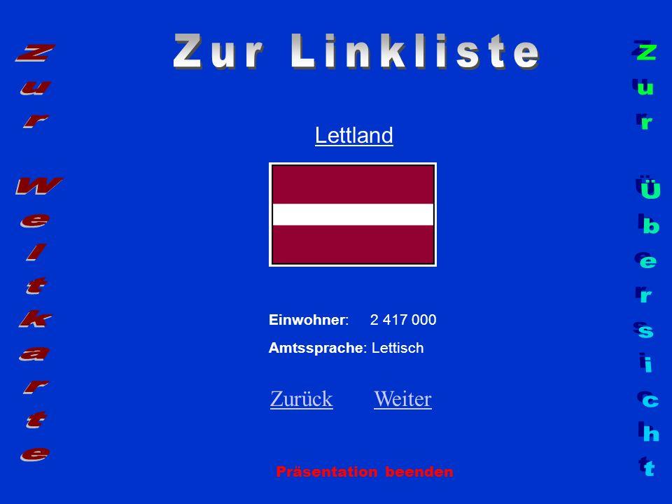 Zur Linkliste Zur Weltkarte Zur Übersicht Lettland Zurück Weiter