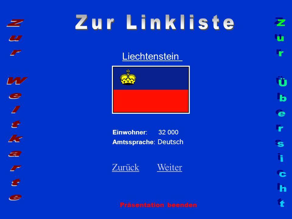 Zur Linkliste Zur Weltkarte Zur Übersicht Liechtenstein Zurück Weiter