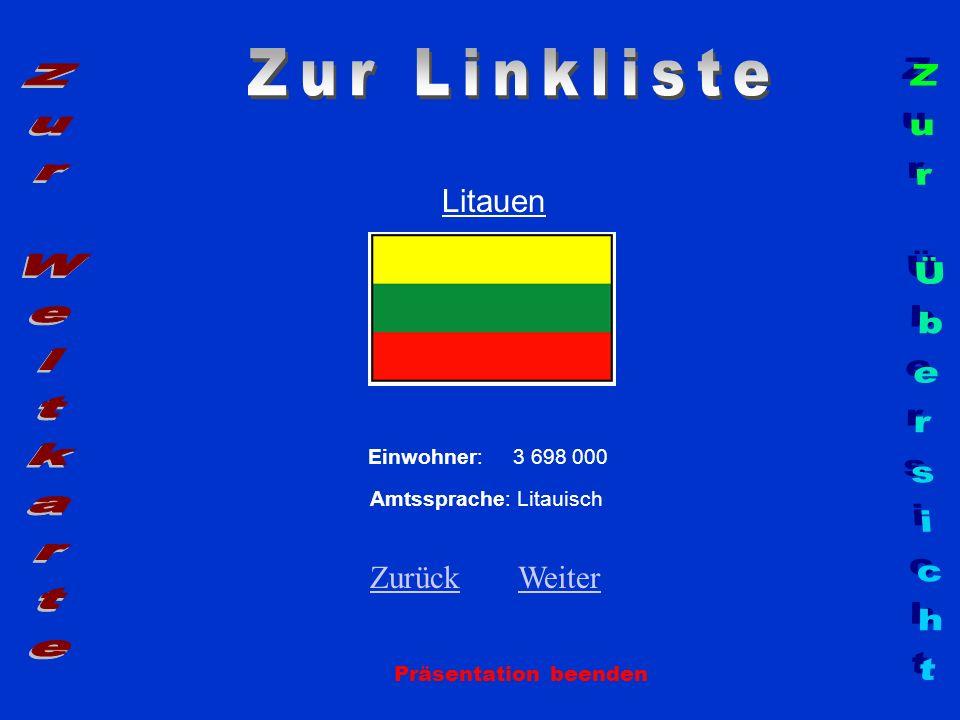 Zur Linkliste Zur Weltkarte Zur Übersicht Litauen Zurück Weiter