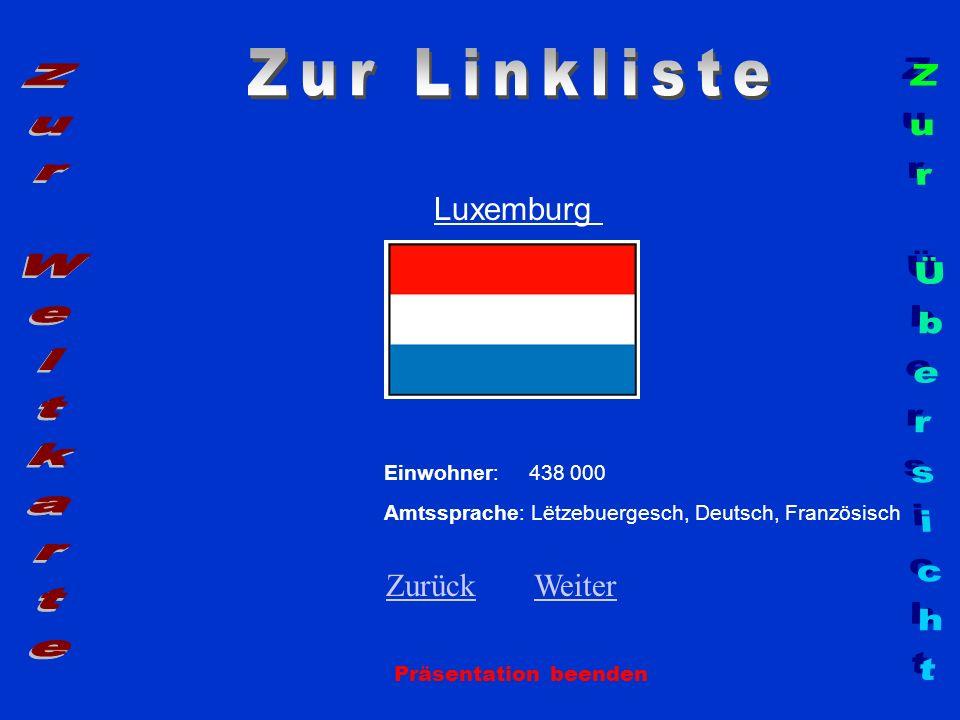 Zur Linkliste Zur Weltkarte Zur Übersicht Luxemburg Zurück Weiter