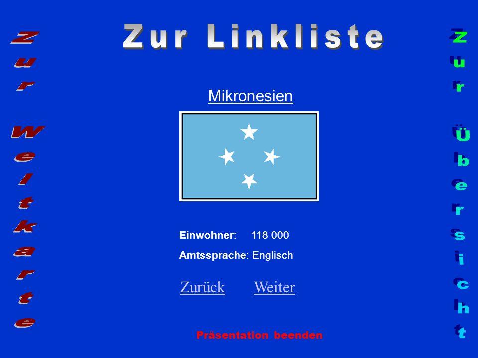 Zur Linkliste Zur Weltkarte Zur Übersicht Mikronesien Zurück Weiter
