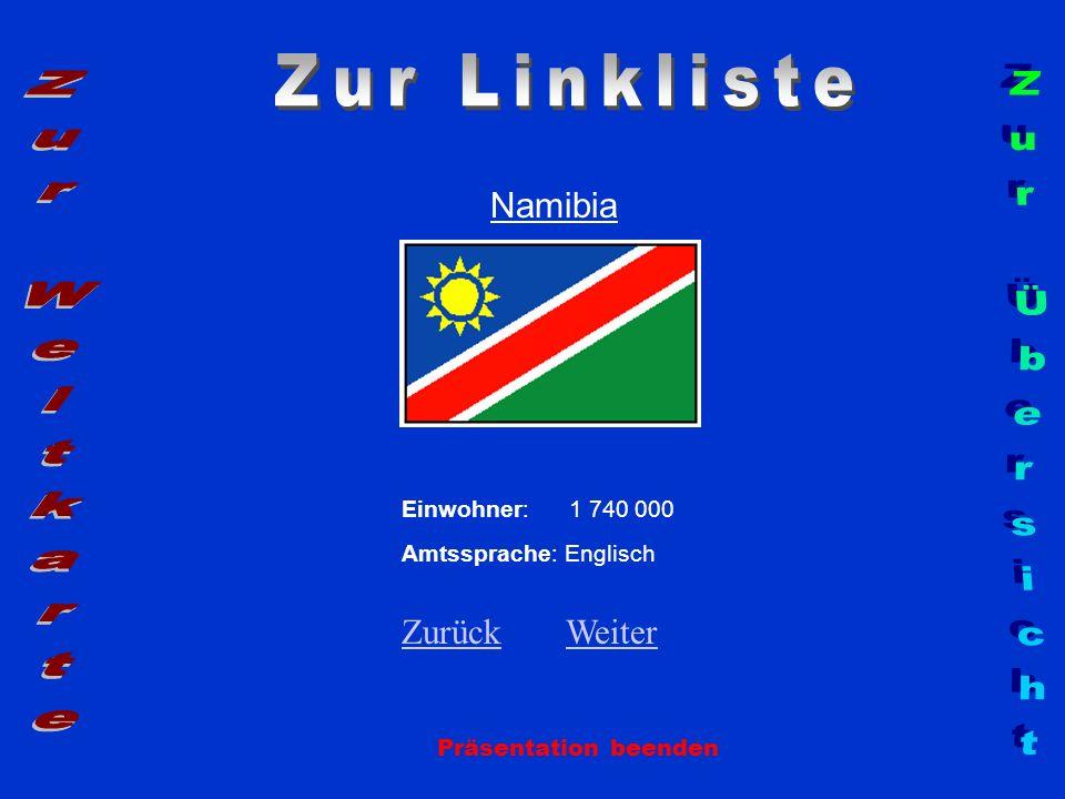 Zur Linkliste Zur Weltkarte Zur Übersicht Namibia Zurück Weiter