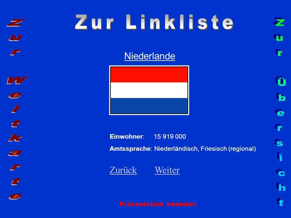 Zur Linkliste Zur Weltkarte Zur Übersicht Niederlande Zurück Weiter