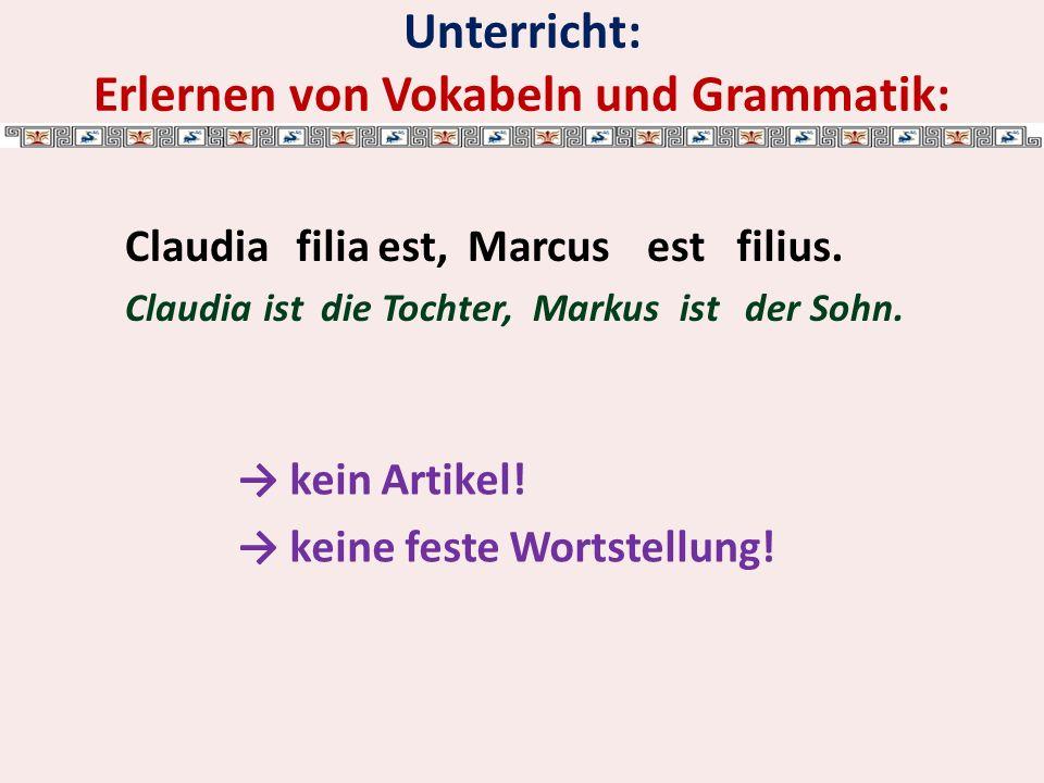 Unterricht: Erlernen von Vokabeln und Grammatik: