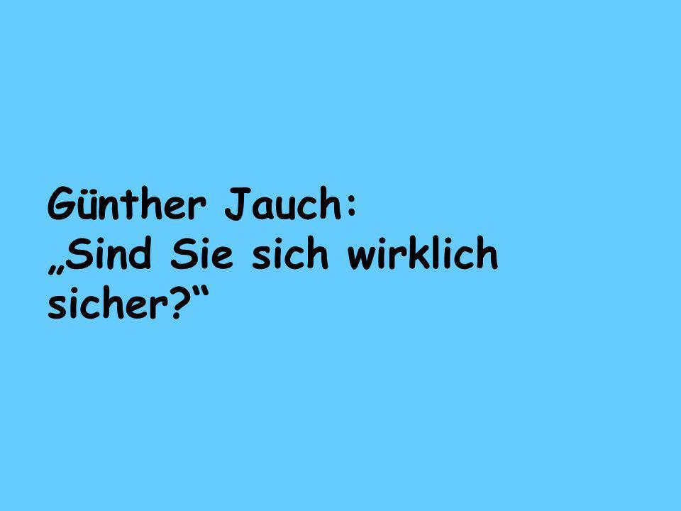 """Günther Jauch: """"Sind Sie sich wirklich sicher"""