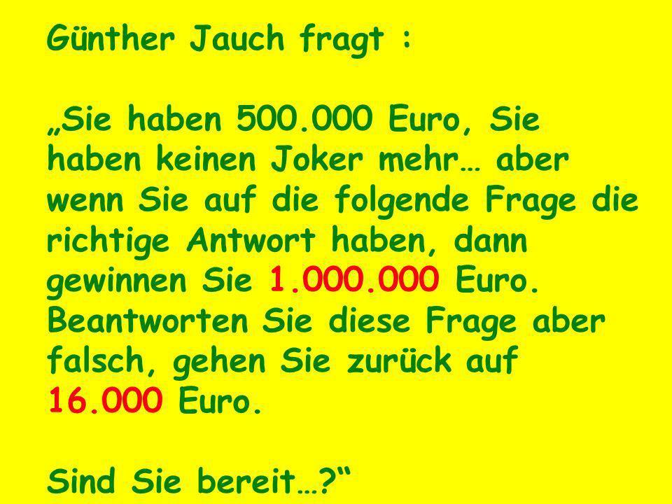 Günther Jauch fragt :