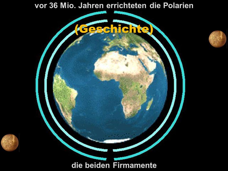 vor 36 Mio. Jahren errichteten die Polarien