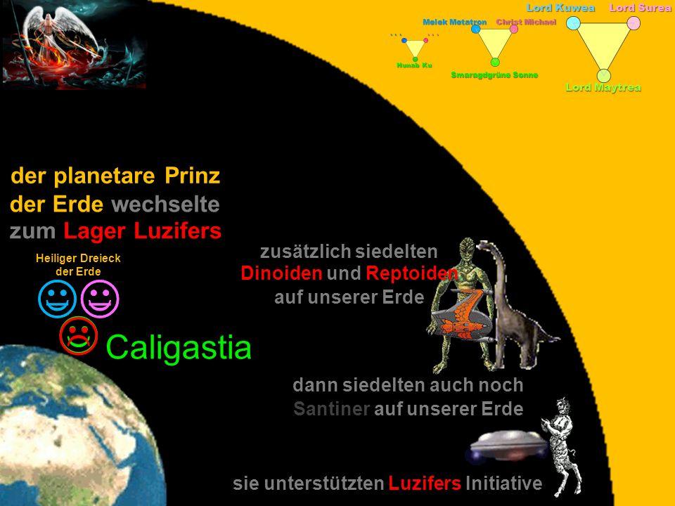 J K K J L J Caligastia der planetare Prinz der Erde wechselte