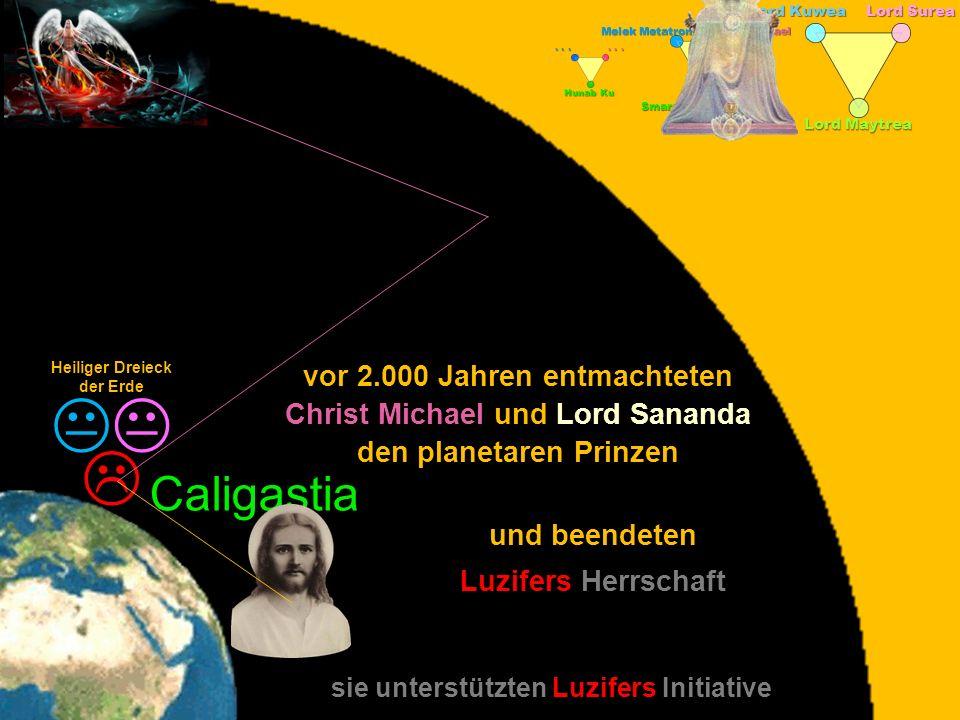 K K L Caligastia vor 2.000 Jahren entmachteten