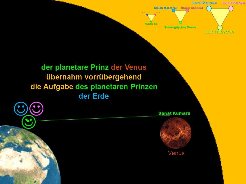 J J J der planetare Prinz der Venus übernahm vorrübergehend