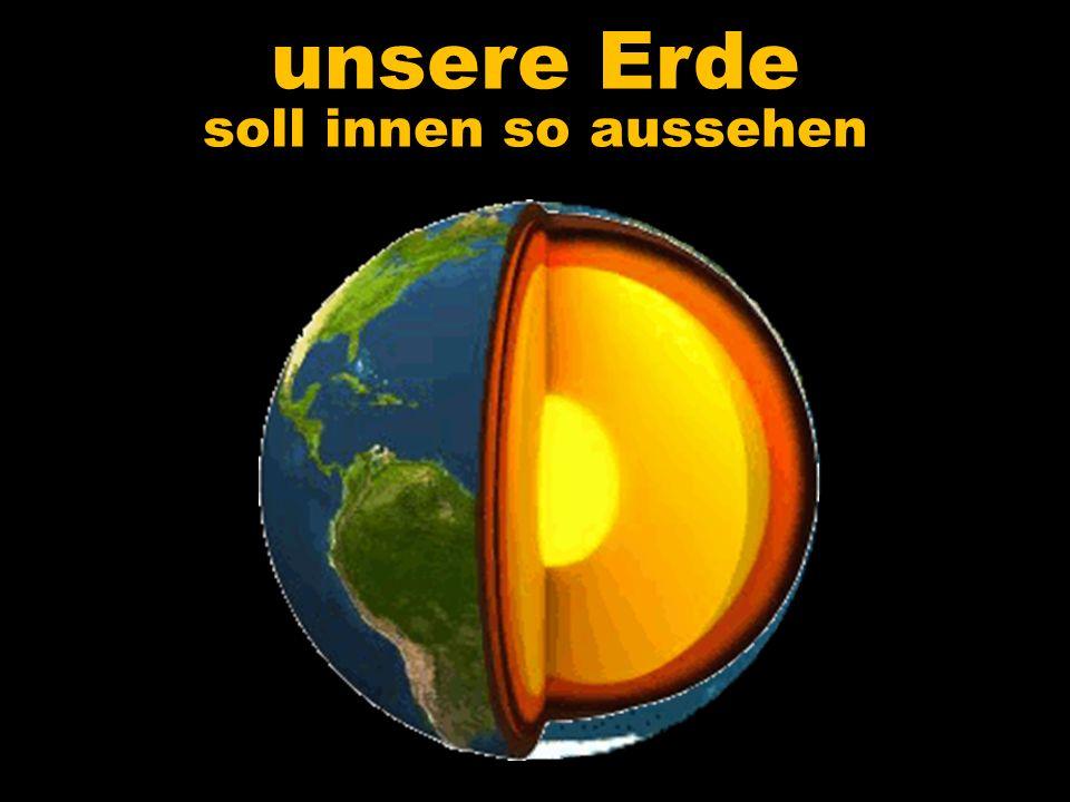 unsere Erde soll innen so aussehen 5