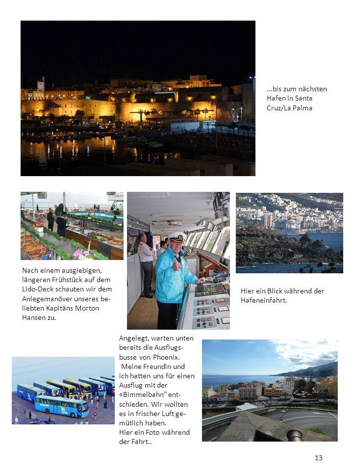 ...bis zum nächsten Hafen in Santa Cruz/La Palma