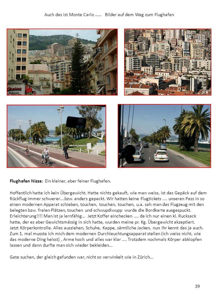 Auch das ist Monte Carlo …… Bilder auf dem Weg zum Flughafen