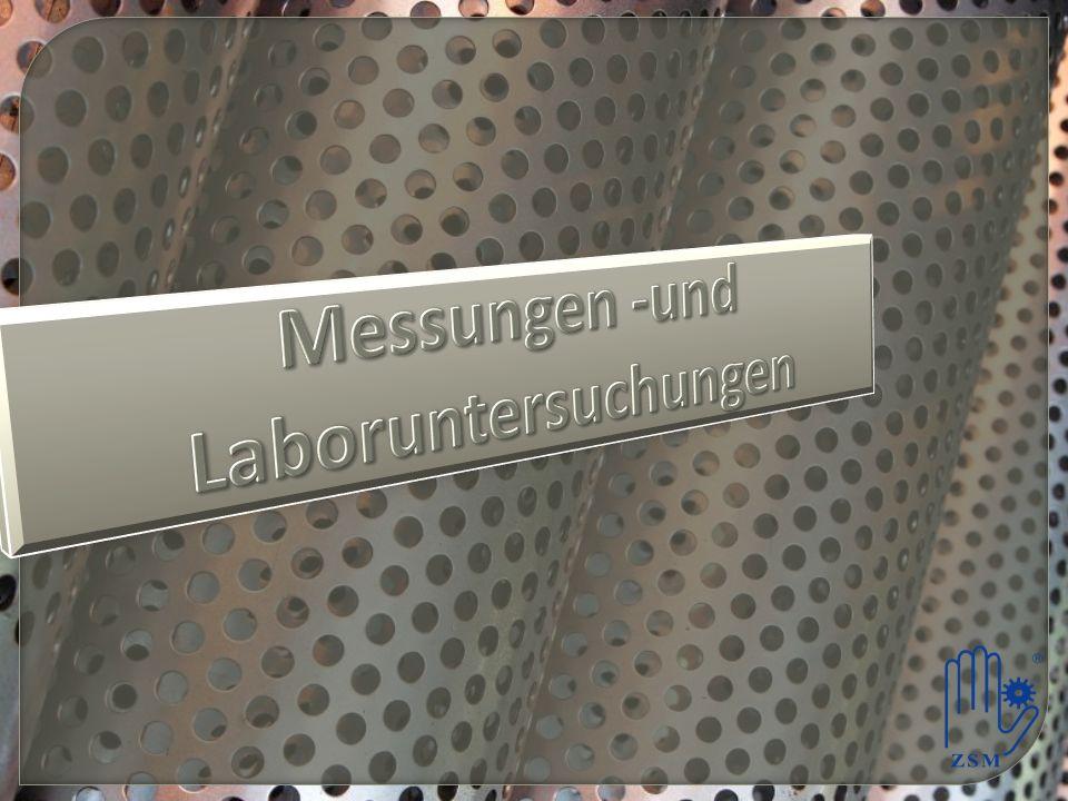 Messungen -und Laboruntersuchungen