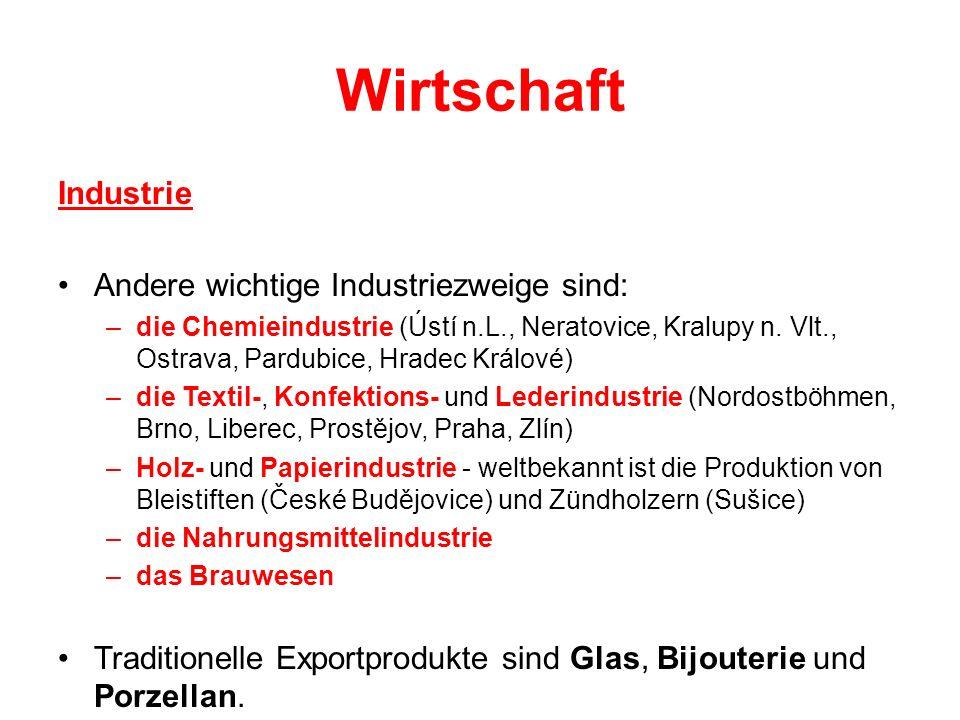 Wirtschaft Industrie Andere wichtige Industriezweige sind: