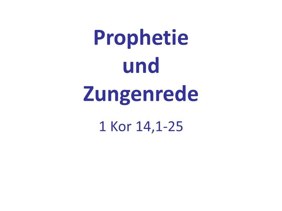 Prophetie und Zungenrede