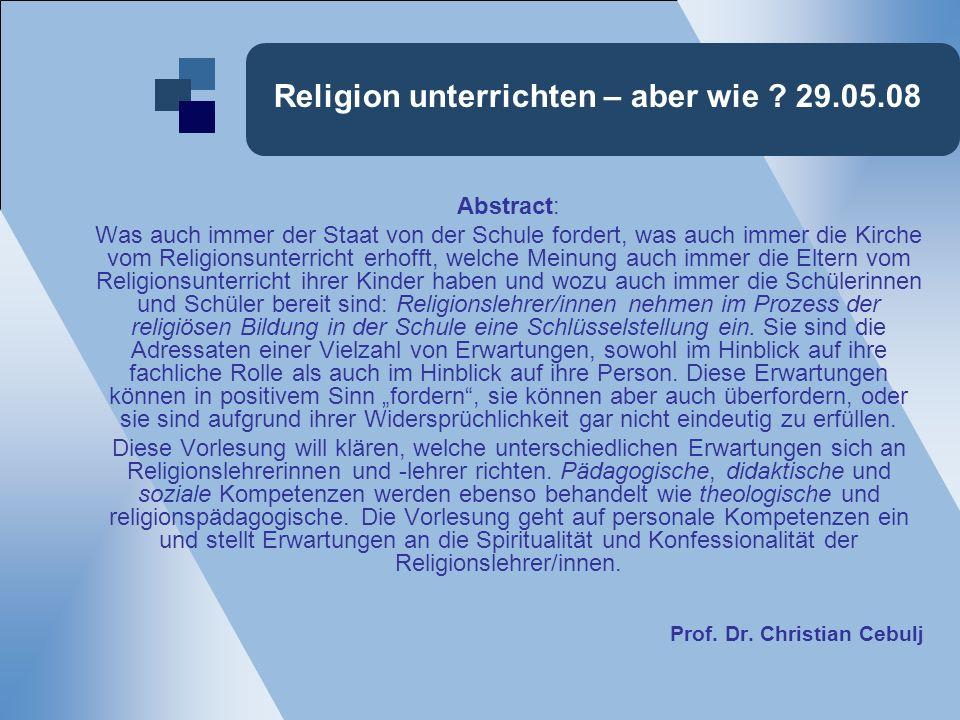 Religion unterrichten – aber wie 29.05.08