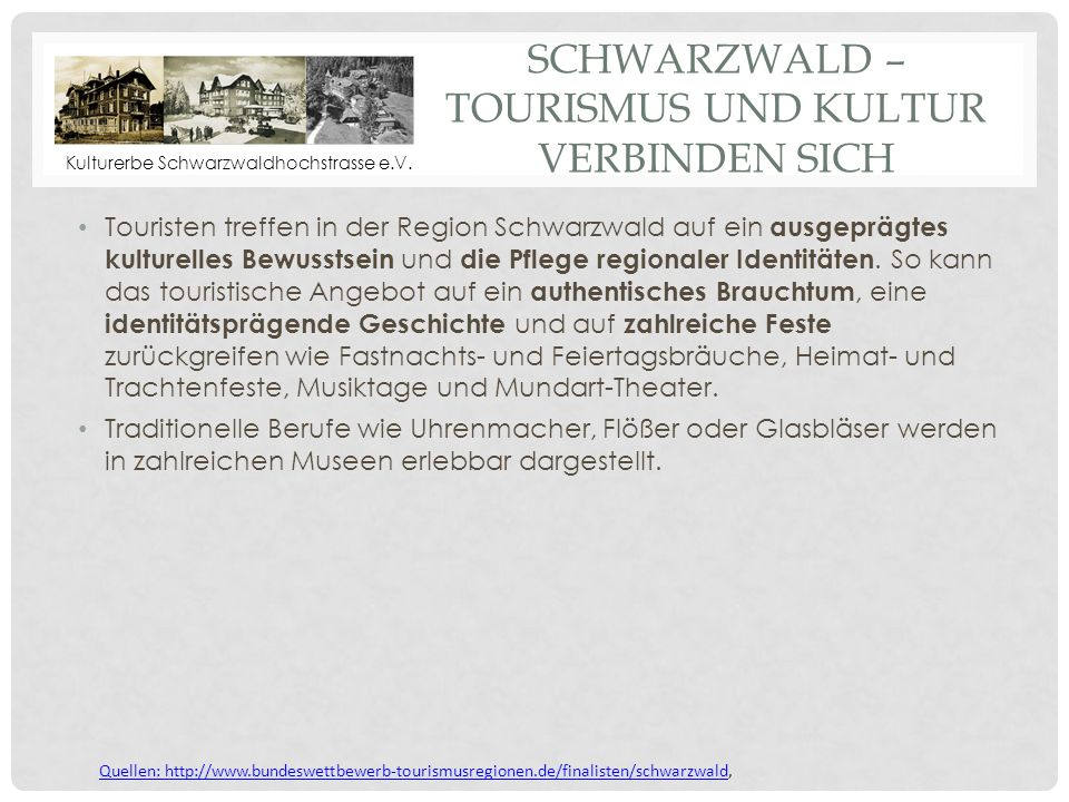 Schwarzwald – Tourismus und Kultur verbinden sich