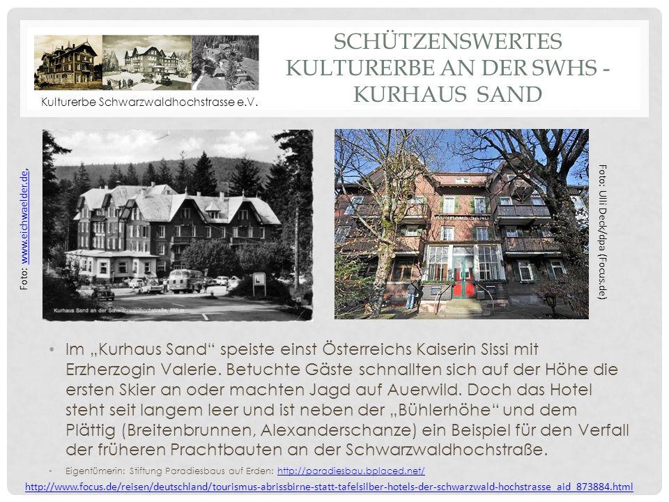 Schützenswertes Kulturerbe an der SWHS - Kurhaus Sand