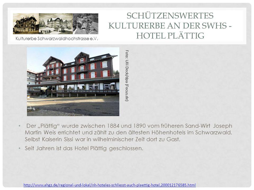 Schützenswertes Kulturerbe an der SWHS - Hotel Plättig