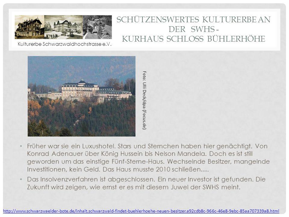 Schützenswertes Kulturerbe an der SWHS - Kurhaus Schloss Bühlerhöhe