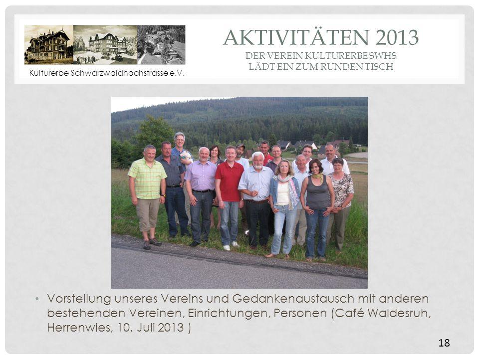 Aktivitäten 2013 der Verein Kulturerbe SWHS lädt ein zum runden Tisch