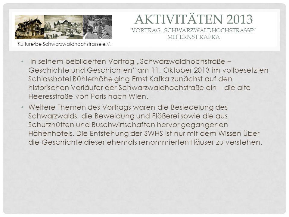 """Aktivitäten 2013 Vortrag """"Schwarzwaldhochstrasse mit Ernst Kafka"""