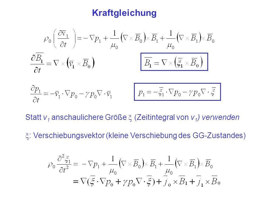 Kraftgleichung Statt v1 anschaulichere Größe  (Zeitintegral von v1) verwenden.