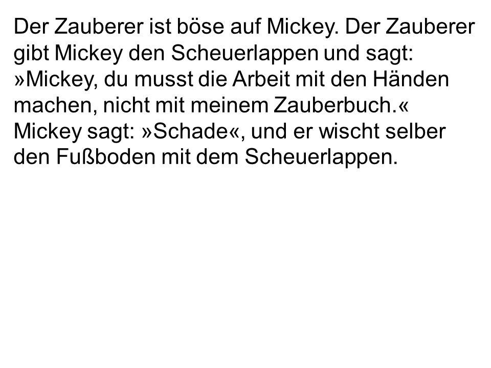 Der Zauberer ist böse auf Mickey