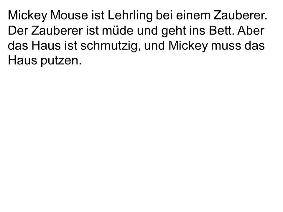 Mickey Mouse ist Lehrling bei einem Zauberer