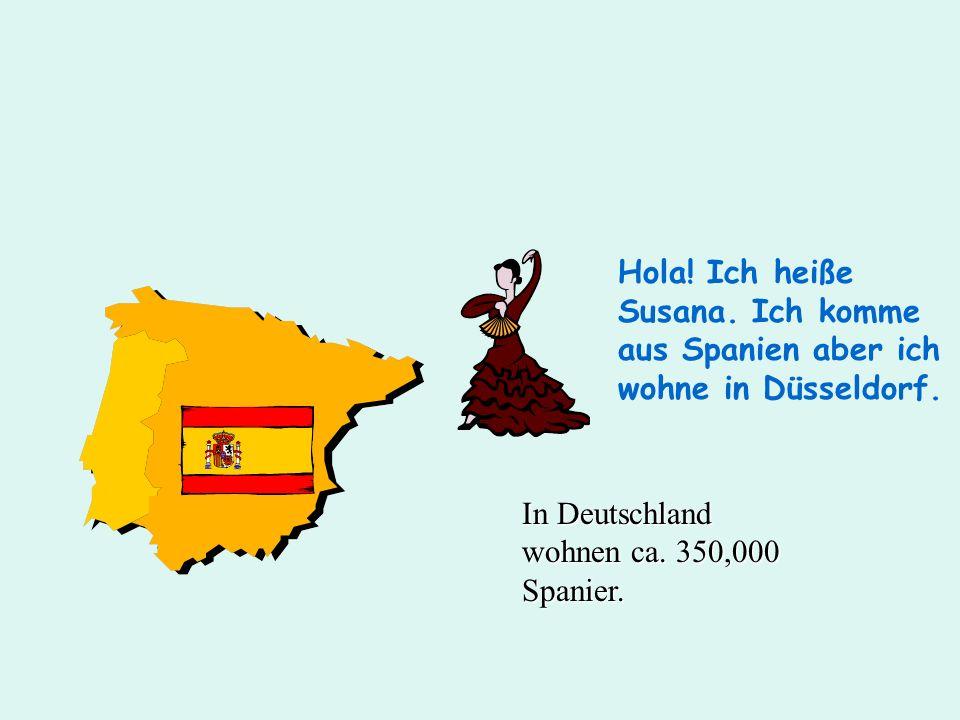 Hola! Ich heiße Susana. Ich komme aus Spanien aber ich wohne in Düsseldorf.