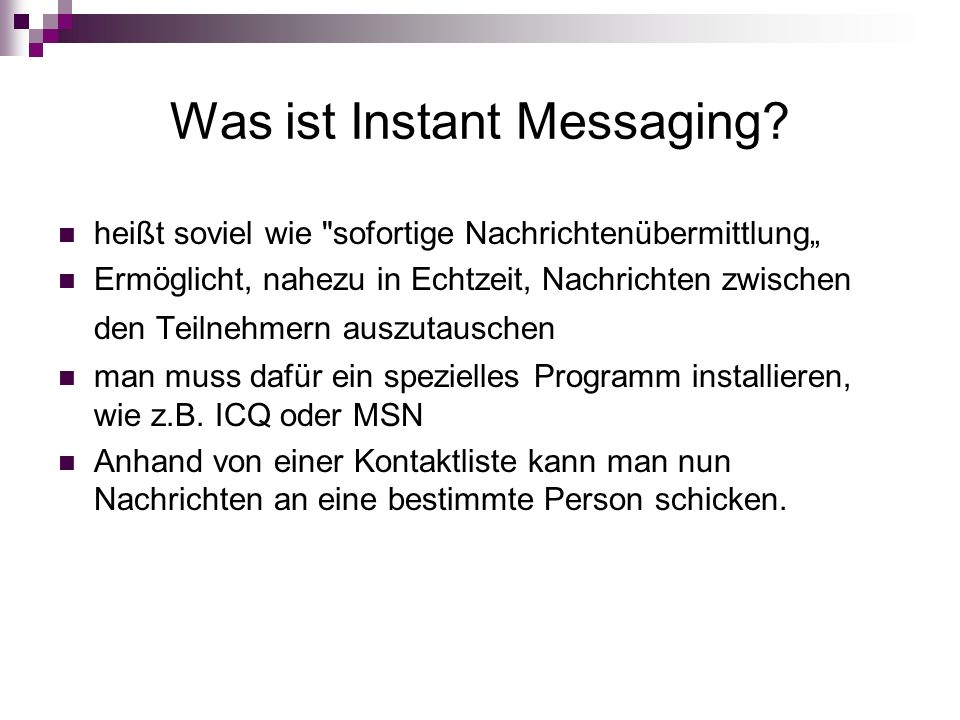 Was ist Instant Messaging