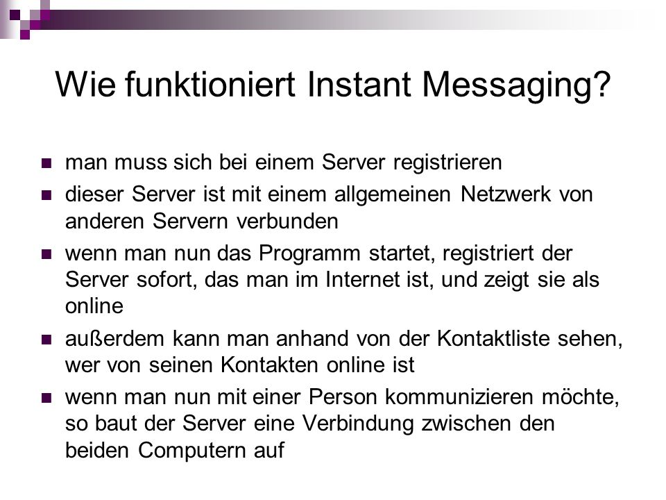Wie funktioniert Instant Messaging