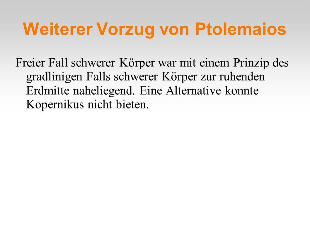 Weiterer Vorzug von Ptolemaios