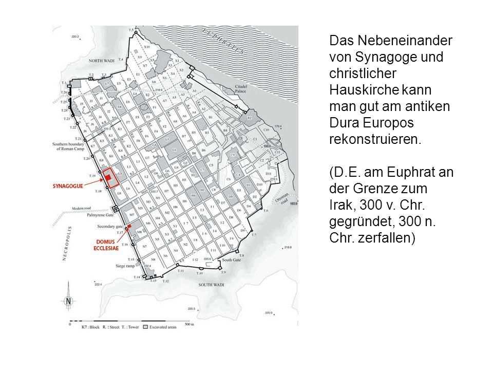 Das Nebeneinander von Synagoge und christlicher Hauskirche kann man gut am antiken