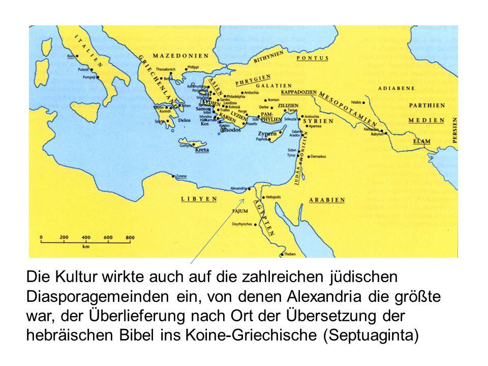 Die Kultur wirkte auch auf die zahlreichen jüdischen Diasporagemeinden ein, von denen Alexandria die größte war, der Überlieferung nach Ort der Übersetzung der hebräischen Bibel ins Koine-Griechische (Septuaginta)