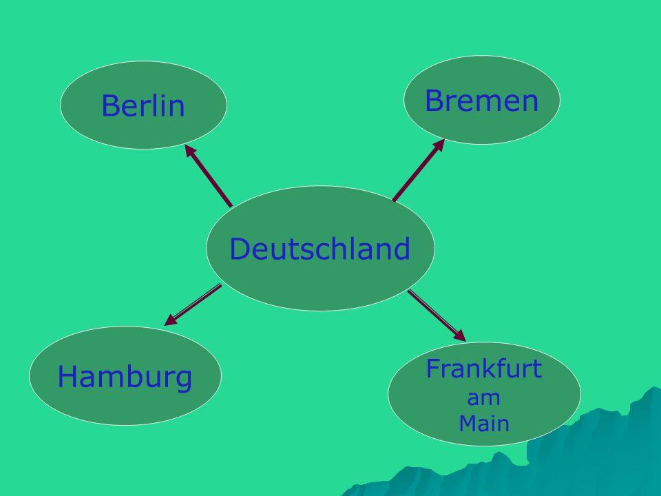Bremen Berlin Deutschland Hamburg Frankfurt am Main