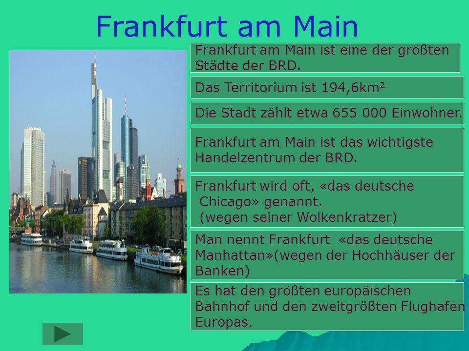 Frankfurt am Main Frankfurt am Main ist eine der größten