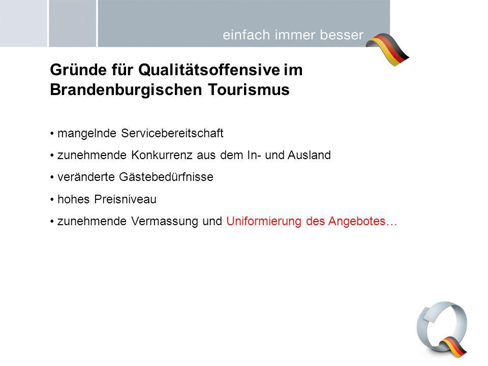 Gründe für Qualitätsoffensive im Brandenburgischen Tourismus